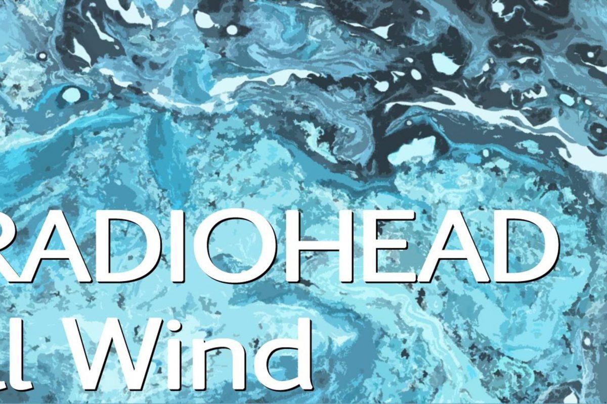 RADIOHEAD-ILL WIND: Ακούστε το νέο single της κορυφαίας Alternative Rock μπάντας