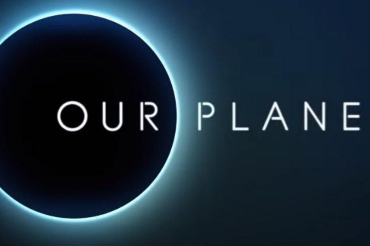 Netflix «Ο Πλανήτης μας»: Το πρώτο trailer μεγάλης διάρκειας για την νέα σειρά ντοκιμαντέρ