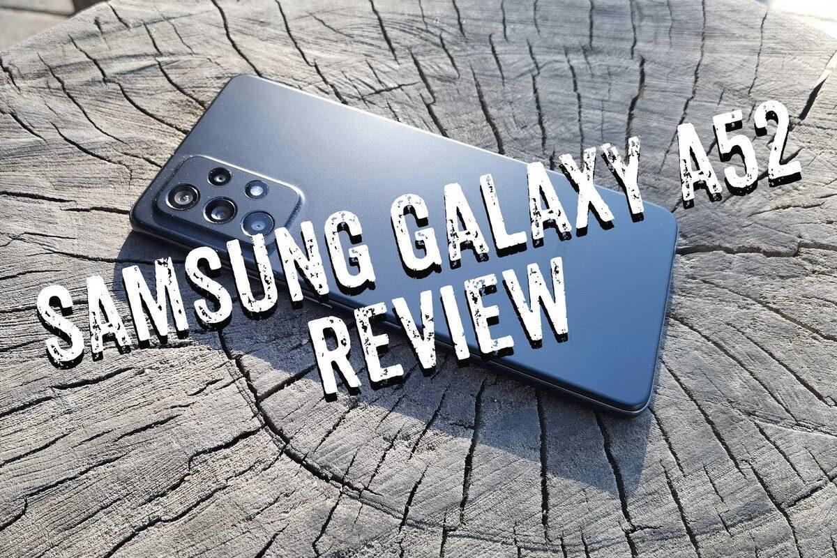 """Samsung Galaxy A52: Η μεσαία κατηγορία αποκτά αυτό το """"κάτι"""" που θέλεις"""